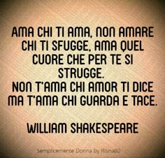 William Shakespeare, Shakespeare Quotes, Motivational Quotes, Inspirational Quotes, Italian Quotes, Drawing Lessons, Love Quotes, Told You So, Mindfulness