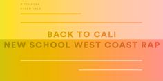 Back to Cali: New School West Coast Rap | Pitchfork