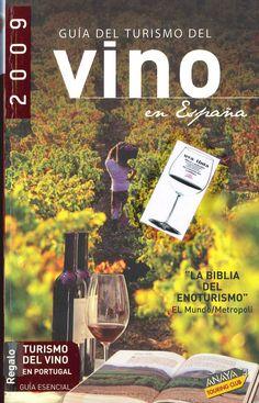 """""""Guía del turismo del vino en España"""""""
