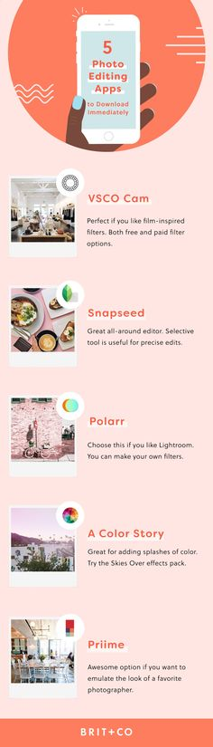 Wondering which photo editing apps you should be using and how to get the most out of them? You should try this Brit   Co online class. In this course, youll learn how a professional photographer uses 5 of the leading apps (VSCO Cam, Snapseed, Polarr, A Color Story, and Priime) to edit photos on her phone for maximum Instagram likes.