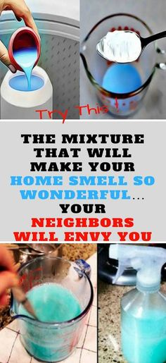 THIS MIXTURE THAT WILL MAKE YOUR HOME SMELL SO WONDERFUL… YOUR NEIGHBORS WILL ENVY YOU   Healthy Life Magic