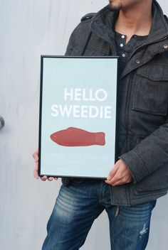 sweedie for your sweetie    #swedish #fish