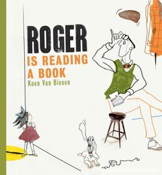 Roger is Reading a Book - Koen Van Biesen | All Roger wants is some peace and quiet so he can read his book. Unfortunately, the girl in the apartment next door has hobbies of her own — very loud hobbies! But when Roger gives the girl a book of her own, she discovers that reading can be just as much fun as playing basketball or banging a drum.  This playful and engaging read-aloud from an award-winning Belgian author shows readers that shared activities can lead to rewarding friendships.