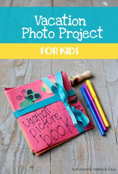 Vacation Photo Project for Kids: Great way to get pictures off your camera!