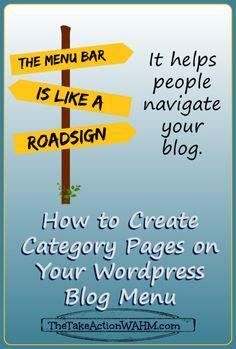 How to Add Categories to Your Wordpress Blog Menu Bar http://thetakeactionwahm.com/how-to-add-categories-to-your-wordpress-blog-menu-bar/?utm_campaign=coscheduleutm_source=pinterestutm_medium=Kelly%20The%20Take%20Action%20WAHM%20(The%20Take%20Action%20WAHM)utm_content=How%20to%20Add%20Categories%20to%20Your%20Wordpress%20Blog%20Menu%20Bar