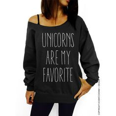 Unicorns Are My Favorite Sweatshirt Black Slouchy Oversized Sweatshirt ($32) ❤ liked on Polyvore featuring tops, hoodies, sweatshirts, black, women's clothing, slouchy oversized sweatshirt, slouchy tops, loose fitting tops, loose tops and slouchy sweatshirt