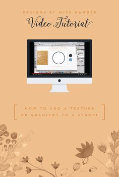 How to Add a Texture or Gradient to a Stroke - Designs By Miss Mandee