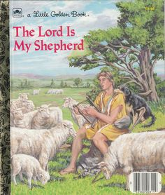 A Little Golden Book. The Lord is My Shepherd 1986