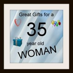 good gifts for a 35 year old woman