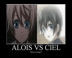 Alois VS Ciel Who's Cuter? Ciel is much cuter! Ciel is cute too tho Black Butler Alois, Black Butler Anime, Black Butler Kuroshitsuji, Ciel Phantomhive, Alois Trancy, Haruhi Suzumiya, Demotivational Posters, Anime Shows, Anime Love
