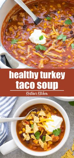 The best taco soup made with simple ingredients including ground turkey or beef and black beans This healthy taco soup recipe is quick and easy to make on the stove top One pot 30 minute meal delicious weeknight dinner tacosoup souprecipes dinnerideas Quick Ground Turkey Recipes, Ground Turkey Soup, Healthy Turkey Recipes, Healthy Ground Beef, Healthy Soup Recipes, Ground Turkey Tacos, Simple Ground Turkey Recipe, Meals Made With Ground Turkey, Healthy Ground Turkey Dinner