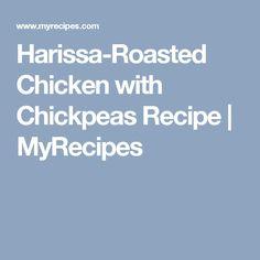 Harissa-Roasted Chicken with Chickpeas Recipe | MyRecipes