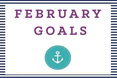 Goals for the month of February