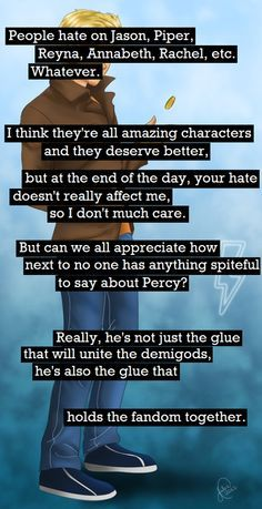 I agree with this... although Reyna and Annabeth never get hate. Jason and Piper get MORE HATE THAN FREAKING JACOB SATORIOUS! JASPER IS AMAZHANG!