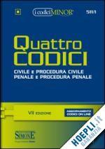 QUATTRO CODICI un libro di  pubblicato da Edizioni Giuridiche Simone