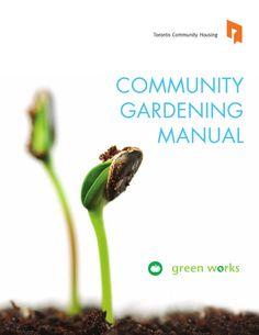 Community Gardening Manual-Toronto by GeoAnitia via Slideshare
