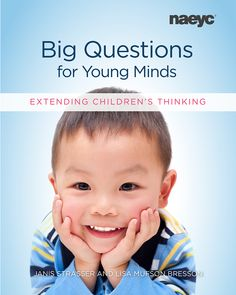 Buy Big Questions for Young Minds: Extending Children's Thinking by Janis Strasser, Lisa Mufson Bresson and Read this Book on Kobo's Free Apps. Discover Kobo's Vast Collection of Ebooks and Audiobooks Today - Over 4 Million Titles! Classroom Routines, Kindergarten Books, Conscious Parenting, Effective Teaching, Back To School Essentials, Deep Thinking, Language Development, Child Development, Learning Through Play