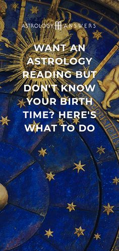 It's true - your birth time IS important to your astrology reading. If you're one of the many who don't know what time you were born, here are some ways to get an accurate astrology reading without it. Relationship Compatibility, Birth Chart, Article Writing, Horoscope, Knowing You, Astrology, Zodiac Signs, Blessed, How To Get