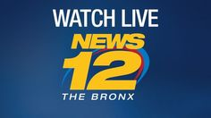 Watch the live stream of News 12 Bronx and get your breaking local news today!