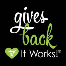 Anyone who knows me knows I am all about giving back! It Works! gives back and that means everything to me.