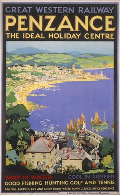 holiday poster Penzance, The Ideal Holiday Centre, Cornwall. GWR Vintage Travel Poster by SC Rowles. Posters Uk, Train Posters, Retro Poster, Railway Posters, Vintage Travel Posters, Party Vintage, Vintage Ads, British Travel, British Seaside
