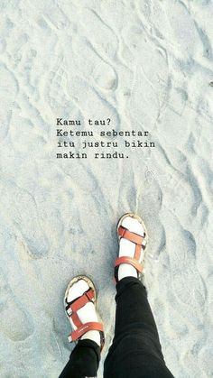 Quotes Rindu, Quotes Lucu, Cinta Quotes, Quotes Galau, Today Quotes, Sweet Quotes, Mood Quotes, Daily Quotes, Positive Quotes