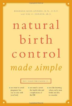 The Billings Method Controlling Fertility Without Drugs