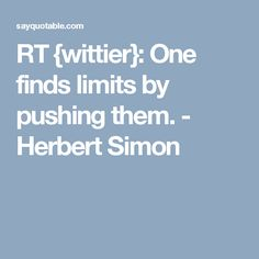RT {wittier}: One finds limits by pushing them. Cheerleading Scholarships, Good Life Quotes, Best Quotes, International Scholarships, Education, Best Quotes Ever, Teaching, Training, Educational Illustrations