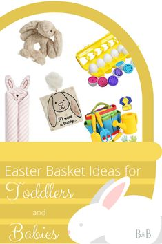 We gathered lots of curated Easter basket ideas for babies and tots! You'll love these toys and treats!