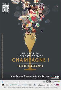 Les Arts de l'effervescence. Champagne ! Exposition au musée des Beaux-Arts de Reims du 14 décembre 2012 au 26 mai 2013
