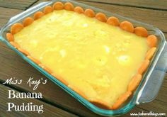 Miss Kay's Banana Pudding - A dessert casserole recipe for valentines who aren't really into strawberry...