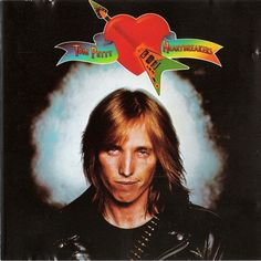 Bestill my beating.  Tom Petty and the Heartbreakers, 1976 album art.