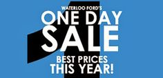 ONE DAY SALE @ WATERLOO FORD LINCOLN