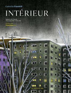 Gabriella Giandelli : Intérieur - Ed. Actes Sud BD