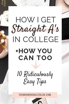 Learn the secrets to getting straight a's in college - from a student. Start this semester off right and boost your gpa with these 8 tips to help you get good grades in school. college How I Got Straight A's In College (And How You Can Too) College Life Hacks, College Classes, Education College, College Tips, College Essentials, College Survival Guide, Education Degree, Homework College, College Semester