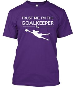 Trust Me, I'm The Goalkeeper