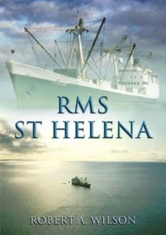 RMS St. Helena and the Atlantic Islands by Robert A. Wilson https://www.amazon.co.uk/dp/1904445241/ref=cm_sw_r_pi_dp_x_1DGPxb7N2X0WX