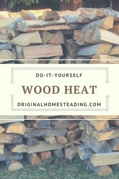 Learn about some of your options for Heating with Wood.....