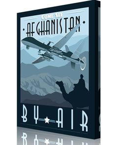 one of the Canvas ones... Come See Afghanistan by Air – MQ-9 #http://www.pinterest.com/squadronposters/