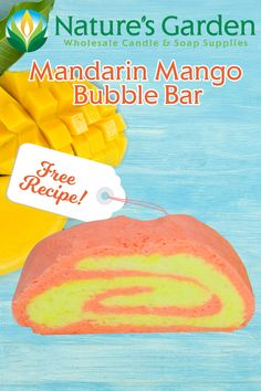 Free Mandarin Mango Bubble Bar Recipe by Natures Garden.