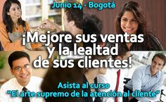 Curso en Bogotá, Junio 14, para potenciar las ventas y la lealtad de sus clientes: http://www.cograf.com/site/curso-atencion-y-servicio-bogota/ #Bogotá #Colombia #Curso #Coaching #Marketing #Formación