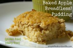 """This baked apple """"bread"""" pudding recipe is completely grain free and dairy free. Eat it for breakfast or dessert! One reviewer says """"This is hands down the best coconut flour baked good I've tried (and I've tried a lot). Since it's not trying to be a bread, you don't need much coconut flour and it doesn't leave you with """"just swallowed a mouthful of sand mixed with glue"""" that coconut flour breads give me."""""""