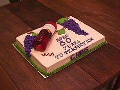 Wine Bottle A co-worker asked me to make a cake for her SIL who was turning Yes, I messed up and put 50 on the cake instead of I. 50th Birthday Cake Images, Birthday Cake Wine, Birthday Sheet Cakes, 50th Cake, 50 Birthday, Birthday Ideas, Cakes To Make, How To Make Cake, Wine Theme Cakes