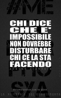#Metamorphosya #AlbertEinstein #impossibleisnothing #atteggiamento #lafilosofiadelcambiamento