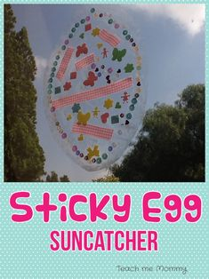 Sticky egg sun catch