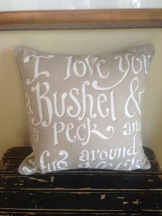 I Love You A Bushel and a Peck Pillow  linen 20 Inch by kijsa