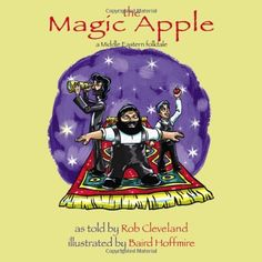 The Magic Apple: A Folktale from the Middle East (Story Cove) by Rob Cleveland,http://www.amazon.com/dp/0874838002/ref=cm_sw_r_pi_dp_go9vsb0J3NCQTSRX