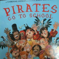 "Pirate Activities: BOOK: ""Pirates Go To School"". ""Yo ho, ho, we're so cool. We are pirates and we love school! Preschool Pirate Theme, Pirate Activities, Beginning Of School, New School Year, Summer School, School Themes, Classroom Themes, Teach Like A Pirate, Pirate Day"