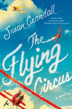 The Flying Circus by Susan Crandall http://www.amazon.com/dp/B00P42X36W/ref=cm_sw_r_pi_dp_tgJQvb1T5RA9M