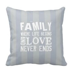 Family is where life begins throw pillow